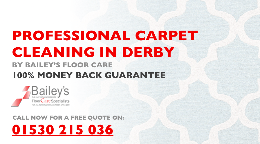 PROFESSIONAL CARPET CLEANING IN DERBY BY BAILEYS FLOOR CARE FI